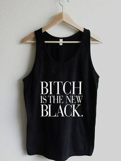 Bitch is the New Black Vogue Typography Tank by RexLambo on Etsy