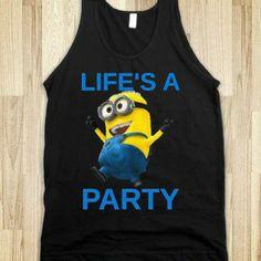 Life's A Party Minion Shirt
