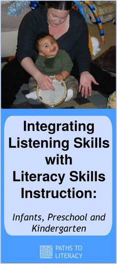 Integrating listening skills with literacy skills instruction for infants, preschool and Kindergarten children who are blind or visually impaired