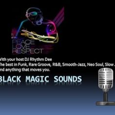 BMS Episode 50 This episode features The Chimes, Change, Rene & Angela, Klique, Cameo, George Benson,and many more! DJ Rhythm Dee hosts a recurring segment known as the Black Magic Sounds. The show will feature the smooth grooves of Jazz, Neo-Soul, as well as Funk, R&B, Disco, Soulful House, Slow Jams and anything that moves you. It's all about feeling the music and hearing some tracks that were forgotten or entirely new to you. Let's take this ride together and remembe...
