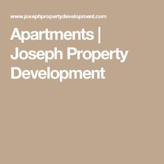 Apartments | Joseph Property Development