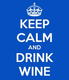 gg.KEEP CALM AND DRINK WINE - KEEP CALM AND CARRY ON Image Generator