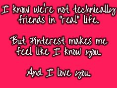 """To all my Pinterest """"friends""""!"""
