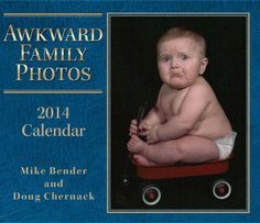 Awkward Family Photos 2014 Day-to-Day Calendar by Mike Bender,http://www.amazon.com/dp/1449433286/ref=cm_sw_r_pi_dp_AMa0sb05DVJWC4PB