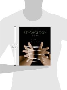 "Psychology Around Us, 2nd Edition #book #health http://www.healthbooksshop.com/psychology-around-us-2nd-edition-2/ Comer and Gould's  Psychology Around Us  demonstrates the many-often surprising, always fascinating-intersections of psychology with students' day-to-day lives. Every chapter includes sections on human development, brain function, individual differences and abnormal psychology that occur in that area. These ""cut-across"" sections highlight how the different fields of psyc.."
