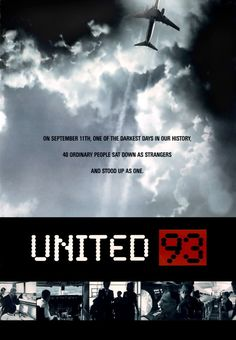 Watch United 93 Free Online On September Two American Airlines And Two United Airlines Domestic U Flights Are Hijacked Bys