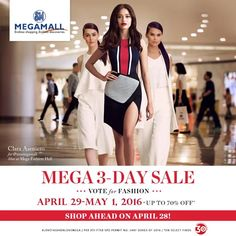 Shop Ahead at the MEGA 3-DAY SALE on April 28, 2016!  Enjoy 70% OFF from April 29 to May 1, 2016 and ADDITIONAL 10% OFF from SMAC on Friday!  http://mypromo.com.ph/