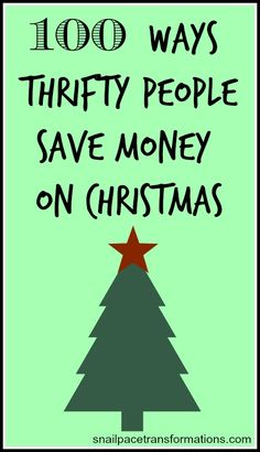 100 ways thrifty people save money on Christmas. Tips to save you money on holiday entertaining, gifts, decorating, stocking stuffers, and more.