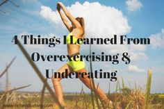 4 Things I Learned From Overexercising & Underrating #overexercise #exerciseaddiction #disorderedeating #bodyimage #adrenalfatigue #hormonalhealth #amenorrhea #selflove
