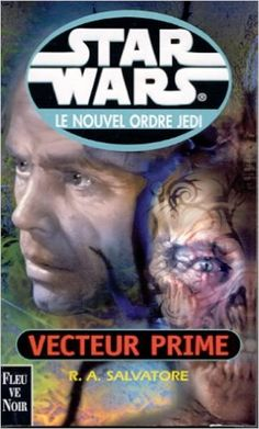 Vecteur prime-nouv.ordre jedi t1: Amazon.ca: R.A. SALVATORE: #StarWars #livre Star Wars Novels, Star Wars Books, Steve Ditko, Carrie Fisher, Princess Leia, Animation Film, Starwars, Legends, Universe