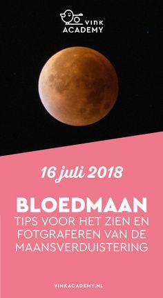 Fotografietips voor de bloedmaan en maansverduistering fotograferen #maansverduistering Op 16 juli 2018 is er een bloedmaan te zien in Nederland en Belgie. De maan krijgt een rode gloed door de maansverduistering. Een bijzonder natuurfenomeen dat ook in 2015 al eens in Nederland te zien was.