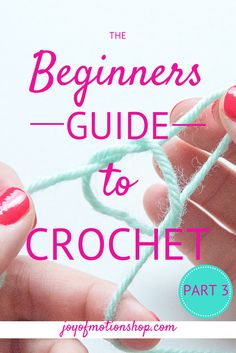 """The third part of """"The Beginners Guide to Crochet"""" is here! Today you'll be learning to work in rows & turning your project! Today you'll need to grab"""