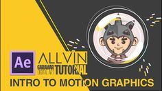 Intro to Motion Graphics | Allvin Garamar