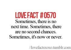 It's Now Or Never, Love Facts, Girl Facts, Boy Quotes, I Wish I Had, Love Images, Heart Art, Love Words, Betrayal