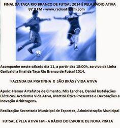 Rádio Web Mix Esporte&Som: Nova Prata: São Brás e Fazenda da Pratinha disputa...
