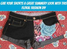 Give Your Shorts a Great Summery Look with This Floral Fashion DIY