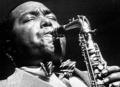 "Charlie Parker - ""Music is your own experience, your thoughts, your wisdom. If you don't live it, it won't come out of your horn."""
