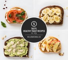 5 Tasty Toast Recipes to Try | http://hellonatural.co/5-tasty-healthy-toast-recipes-to-try/