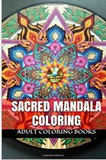Sacred Mandala Coloring by Adult Coloring Books (Paperback) New Free Shipping...