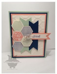 My Friend by Dani D - Cards and Paper Crafts at Splitcoaststampers