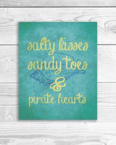 """Salty Kisses, Sandy Toes & Pirate Hearts"" by SmartyPantsStudio Beach Room, Beach Art, Pirate Bathroom, Nautical Art, Vintage Nautical, Outdoor Wedding Dress, Baroque Decor, Ocean Quotes, Sandy Toes"