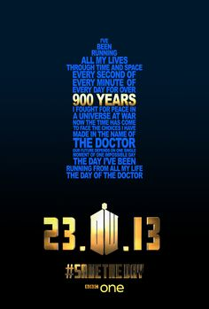 """The Day of the Doctor"" Typography Poster -   Can't wait for the 50th anniversary!!  It's almost here :) :) :)"