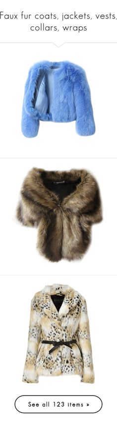 """""""Faux fur coats, jackets, vests, collars, wraps"""" by leaff88 ❤ liked on Polyvore featuring outerwear, jackets, coats, tops, blue short jacket, short jacket, blue jackets, fox fur jacket, blue fox fur jacket and accessories"""