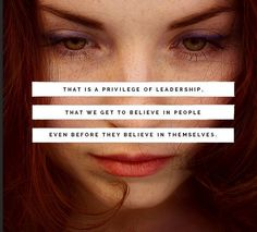 As leaders, we believe in others even before they believe in themselves. #Inspiration   #LightenUpGlobal