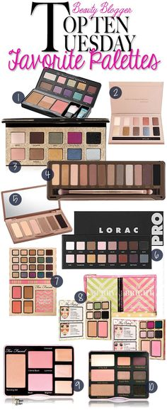 Top 10 Tuesday: My Favorite Makeup Palettes via @15 Minute Beauty.