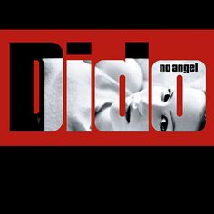 No Angel – Dido – Listen and discover music at Last.fm