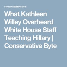 22yrs ago taught to say Did Not Recall.  What Kathleen Willey Overheard White House Staff Teaching Hillary | Conservative Byte