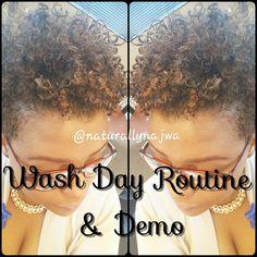 Natural Hair: Wash Day Routine & Tutorial