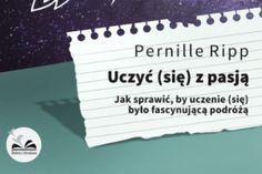 Uczyć (się) z pasją – bestseller Pernille Ripp w Polsce! - Juniorowo