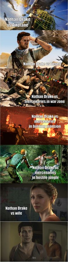 Uncharted yup thats how it is haha