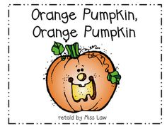 Orange Pumpkin, Orange Pumpkin (based on Brown Bear) this would be great for each holiday!