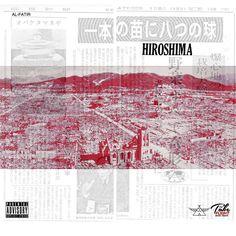 Al-Fatir - Hiroshima (Audio)   Connecticut hip hop artist Al-Fatir's unique flow rides over this cinematic instrumental for the song 'Hiroshima'.  #Hiroshima #Connecticut #LoveDontLiveHere #EastCoast #Trillmatic #TrillTimes