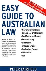 Easy Guide to Australian Law - Peter Fairfield.