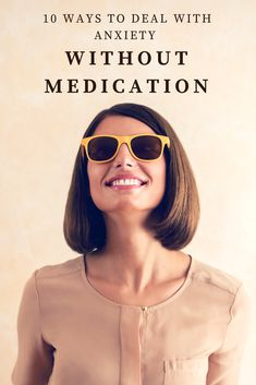 Are You Suffering from Anxiety? Medication is Not Your Only Answer. Learn 10 Effective Ways to Manage Your Anxiety Without Medication. #anxiety #mentalhealth #personaldevelopment