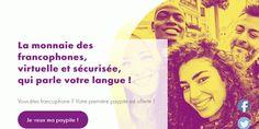 Avis Paypite, La monnaie des francophones.