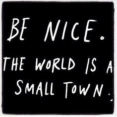 Be nice...