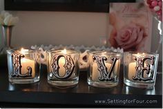 Pottery Barn Knockoff DIY Love Votives. Do with any letters