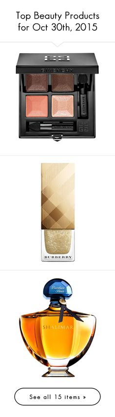 """Top Beauty Products for Oct 30th, 2015"" by polyvore ❤ liked on Polyvore featuring beauty products, makeup, givenchy, givenchy makeup, givenchy cosmetics, nail care, nail polish, festive gold, gold nail polish and burberry"