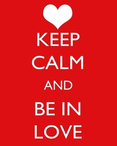 keep-calm-quotes-about-love-6.jpg (553×692)