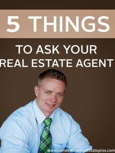 Cornerstone Real Estate Professionals: 5 Things To Ask Your Real Estate Agent