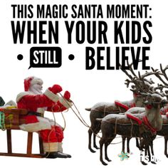 This Magic Santa Moment: When Your Kids Still Believe