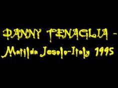 DANNY TENAGLIA   Matilda Jesolo Italy 1995