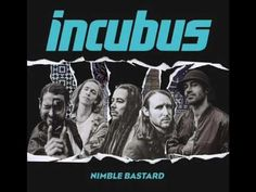 Incubus - Nimble Bastard (NEW SINGLE)