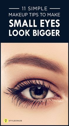 11 Simple Makeup Tips To Make Small Eyes Look Bigger