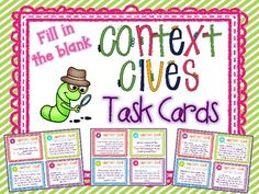 Context Clues Task Cards Set #2 Fill In the Blank ~ Differentiated & Common Core. A set of 32 task cards that require students to use their context clues skills to fill in the missing word (several possible answers). Your students will love this engaging set of task cards (mine asked for another set!). Provides for easy differentiation and even a little synonym lesson. $