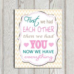 First we had each other then we had you Pink by DorindaArt on Etsy